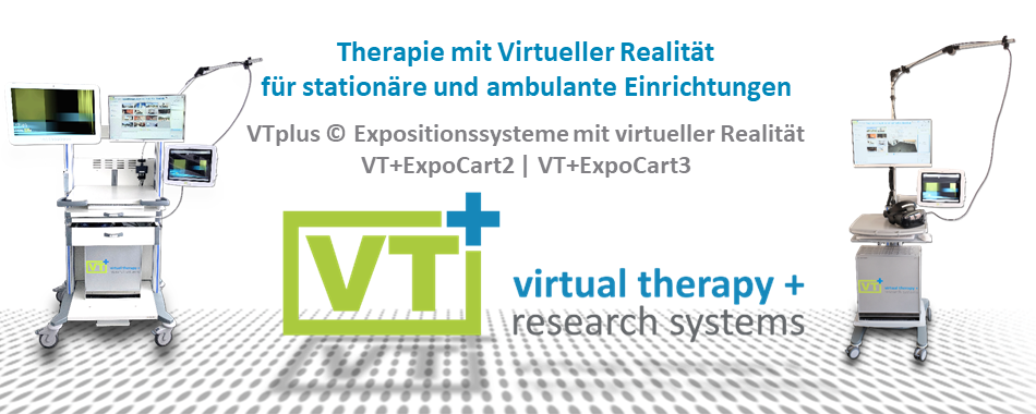 Virtual Reality Therapy for Inpatient and Outpatient Facilities - VTplus(C) Virtual Reality Exposure Systems.